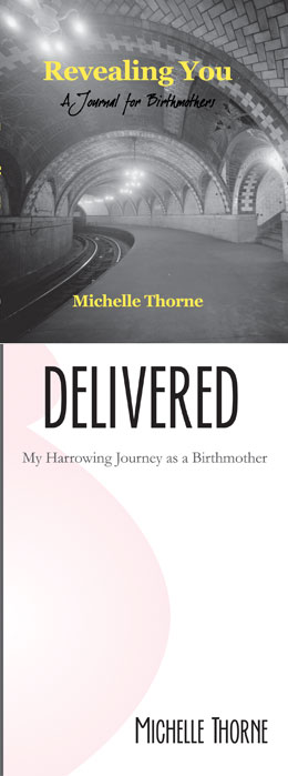 Michelle Thorne | Book Cover | Delivered: My Harrowing Journey as a Birthmother